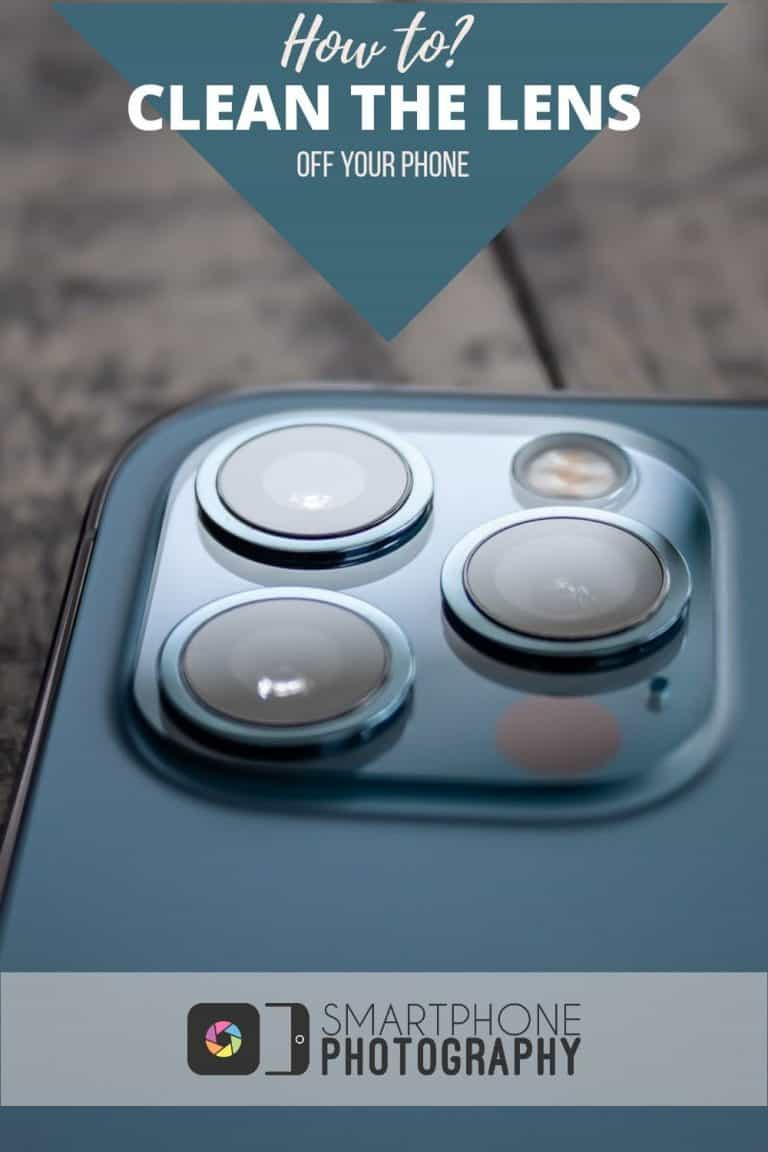 Learn how to clean your smartphone lenses